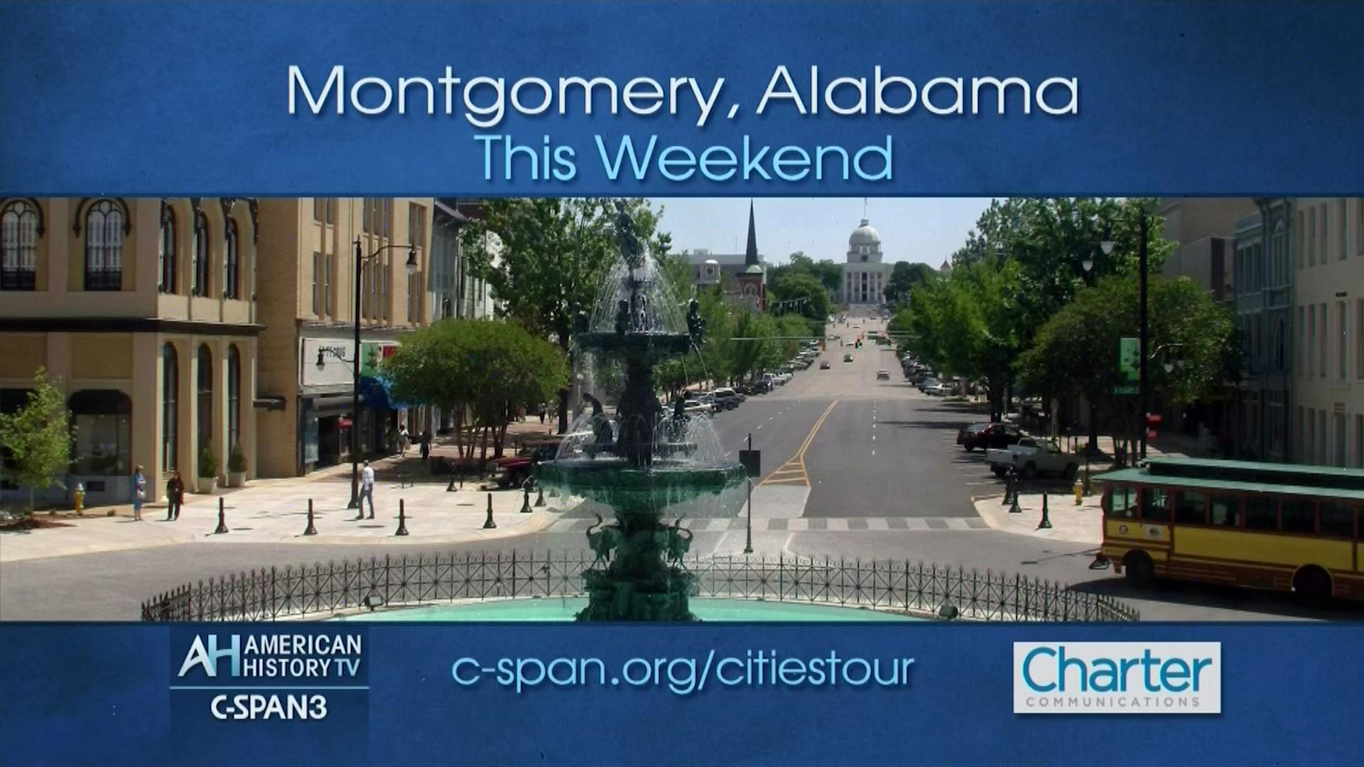 American History TV Montgomery Alabama, Mar 20 2016 | Video | C SPAN.org