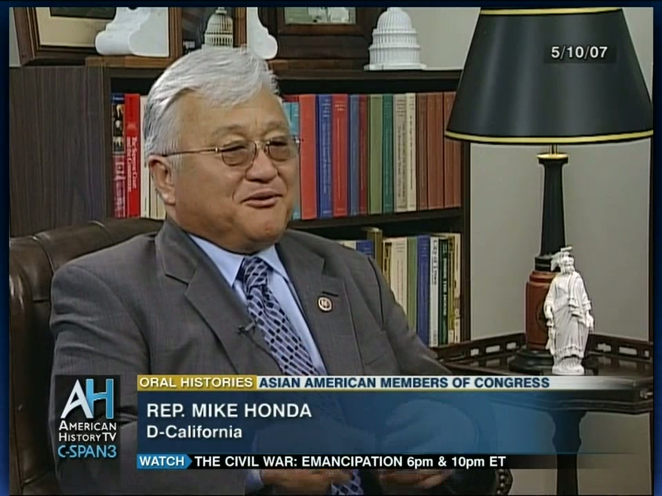 Representative Mike Honda Oral History Interview, May 10 2007 | Video |  C SPAN.org