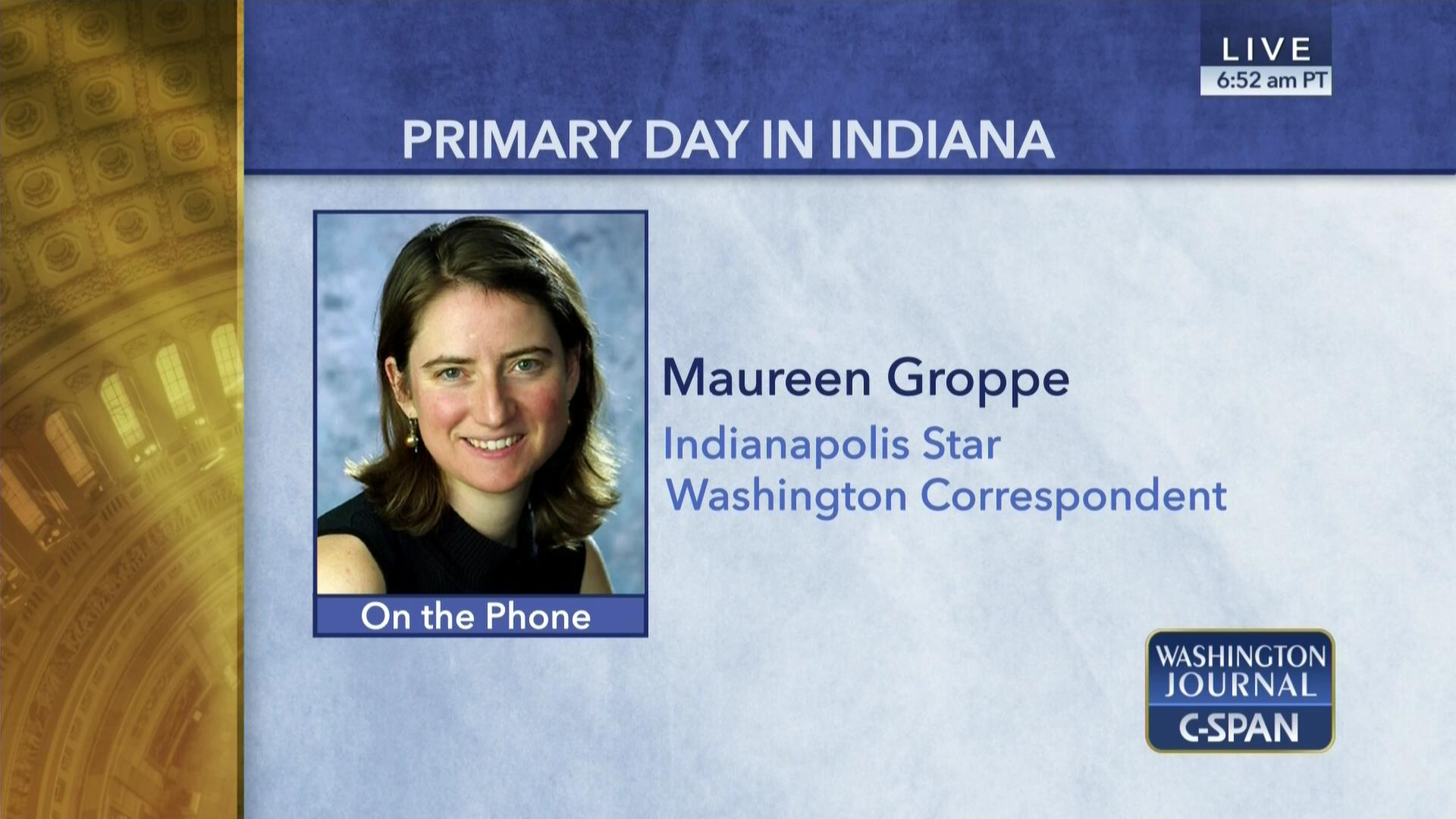 Indiana Maureen C-span Primary org Day In Groppe On
