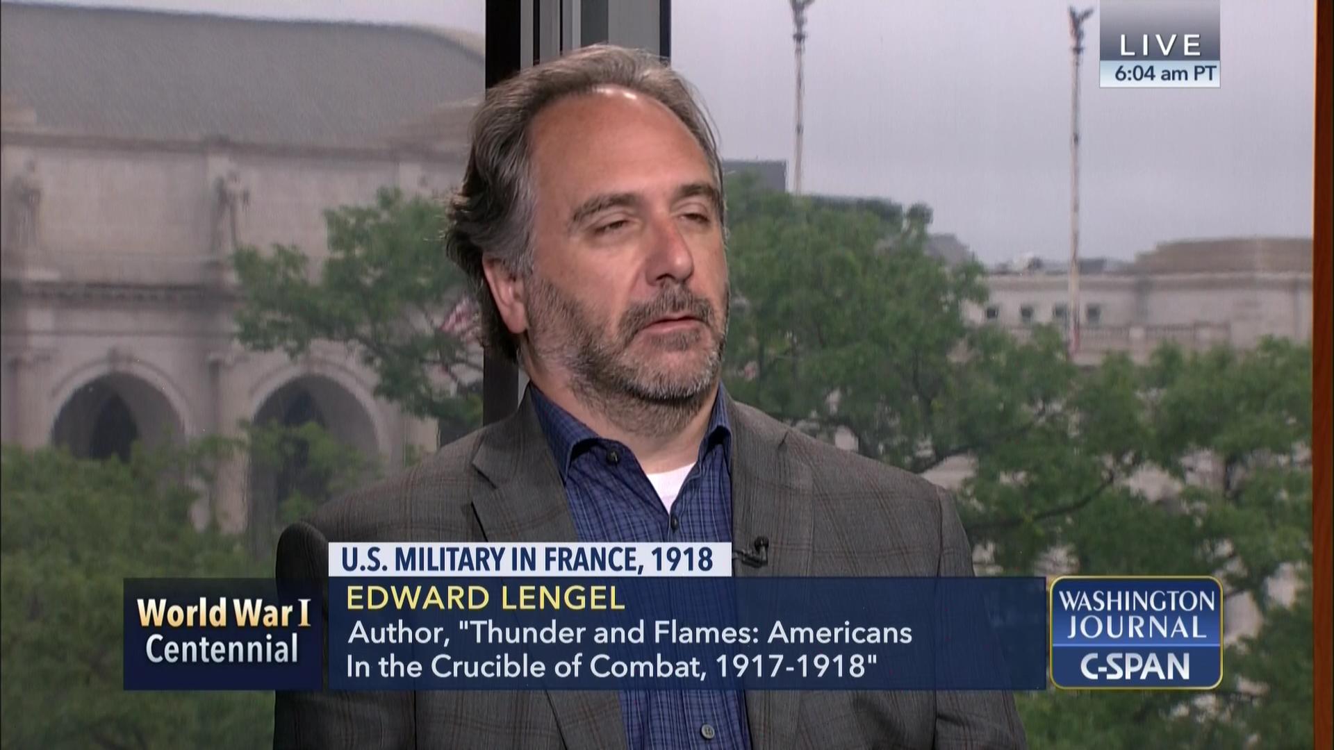 Author Edward Lengel on U S  Military in France, 1918