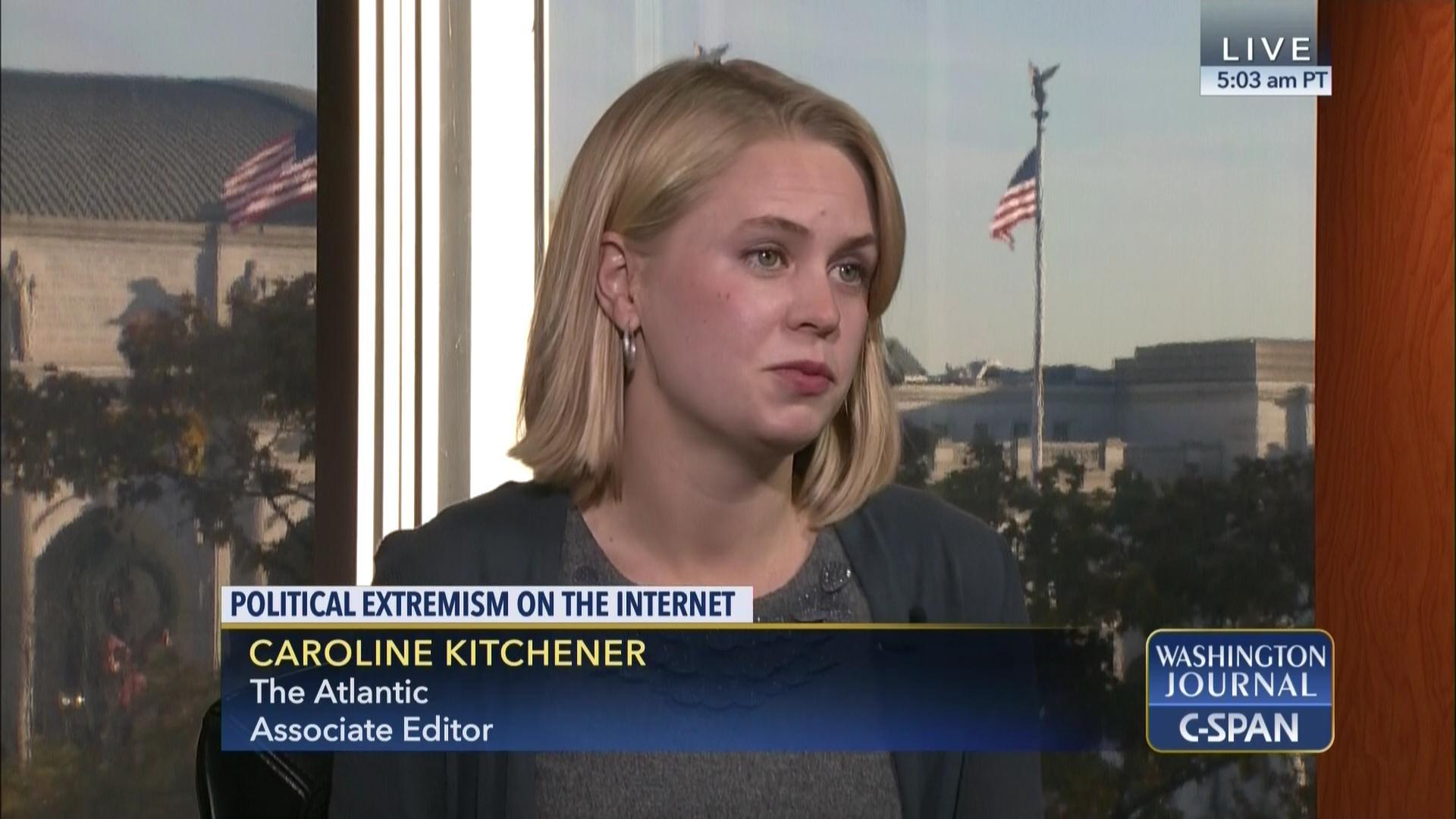 Washington Journal Caroline Kitchener Discusses Political Extremism ...