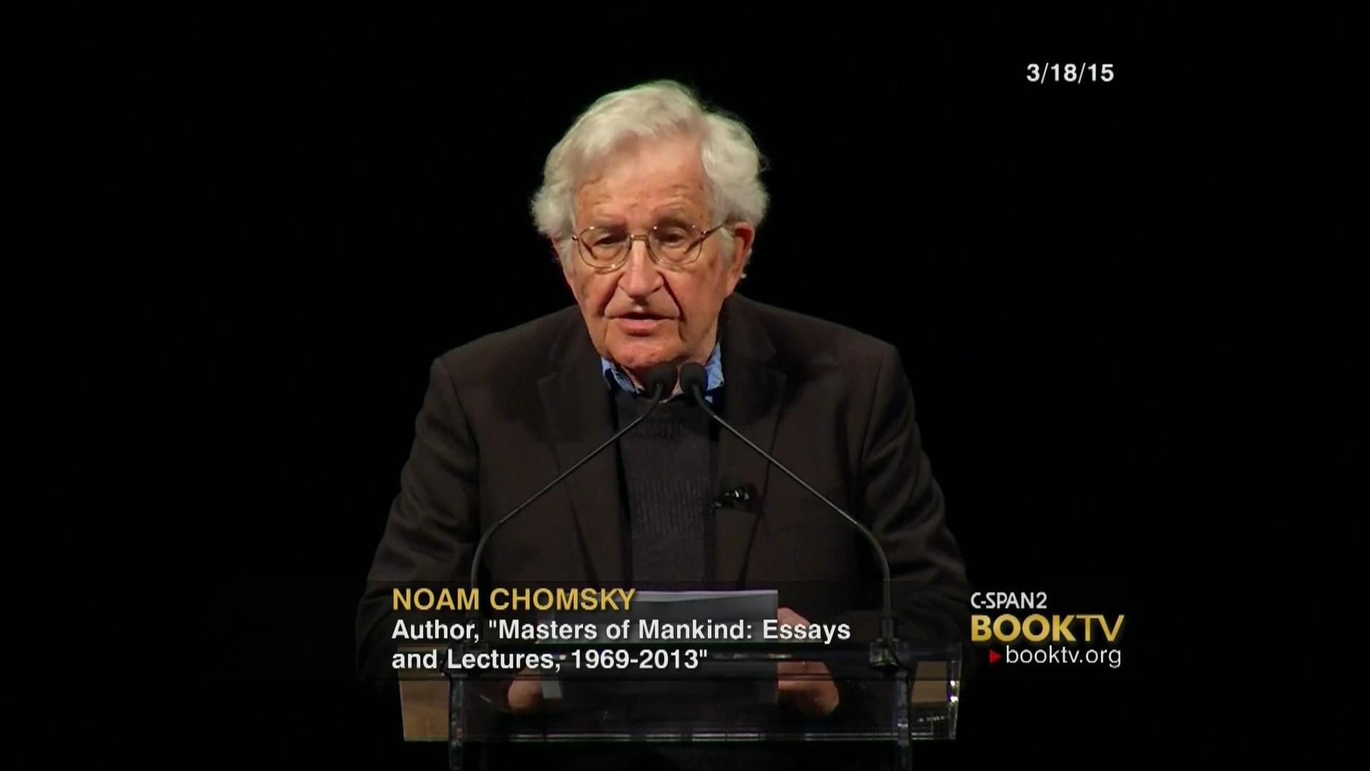 noam chomsky masters mankind mar video c span org