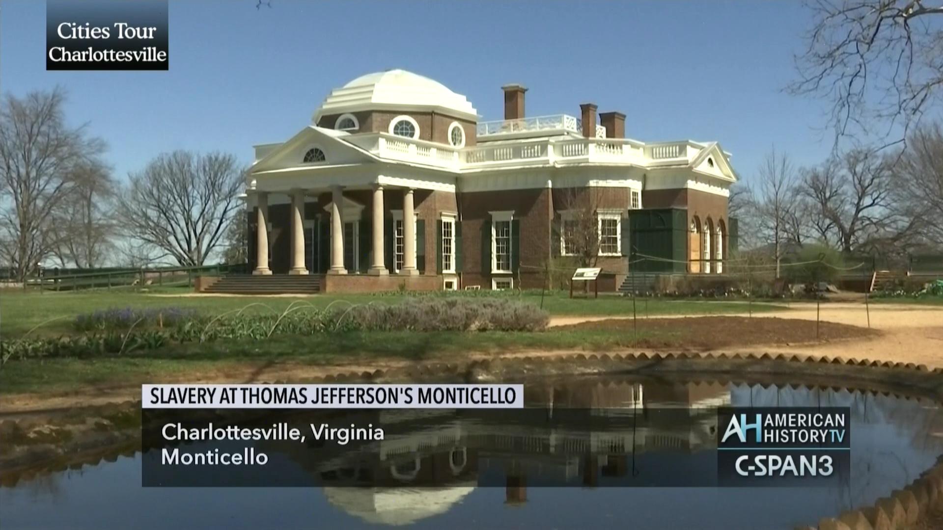 Slavery At Thomas Jefferson S Monticello C Span Org