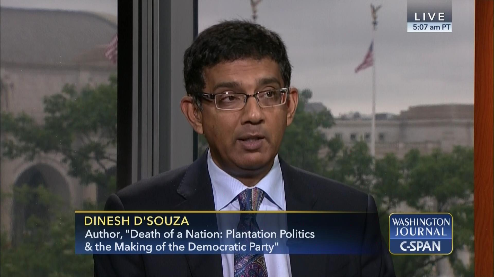 351ce911a22 Dinesh D Souza on the Democratic Party and Race