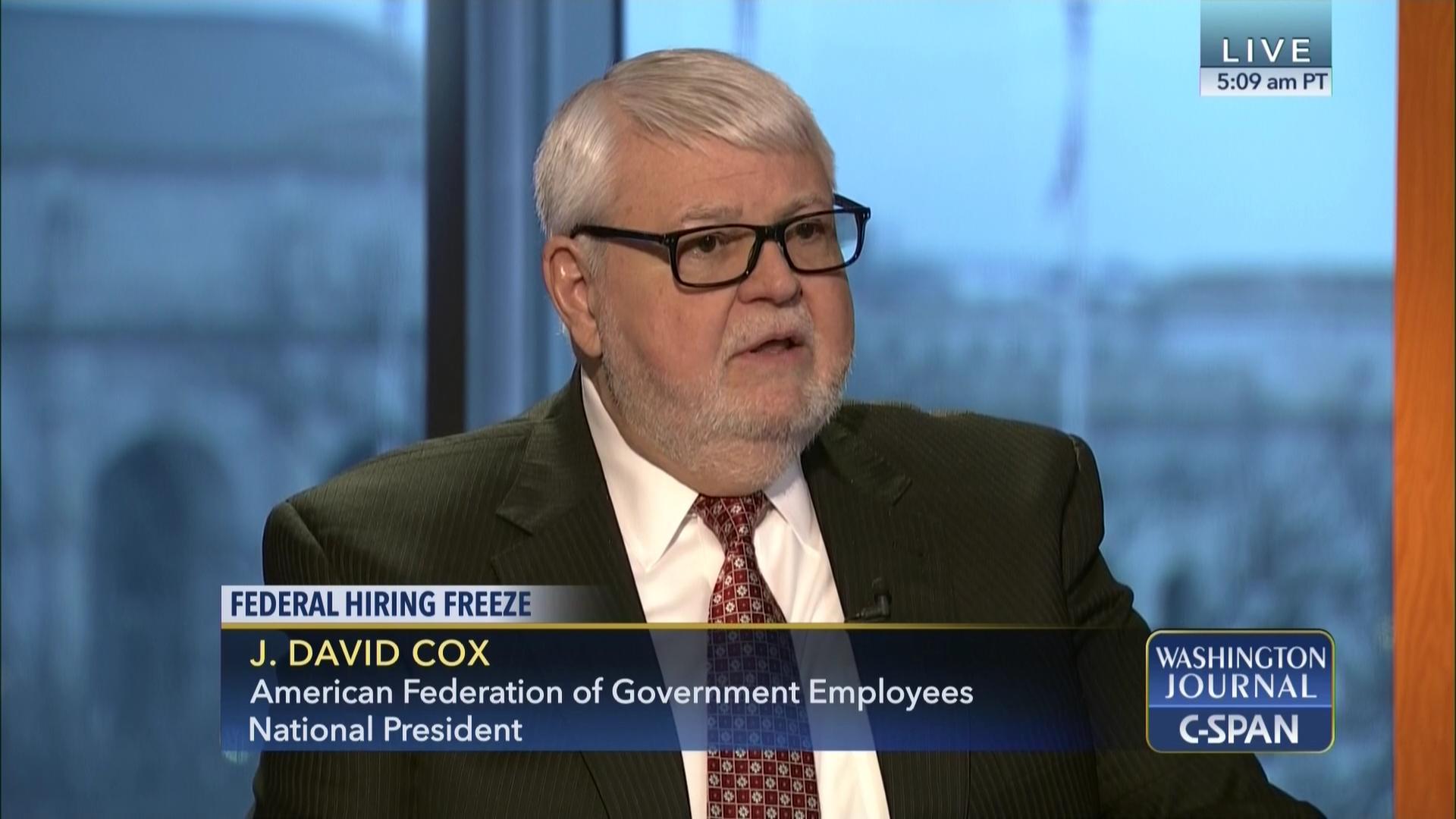 J  David Cox on Federal Hiring Freeze