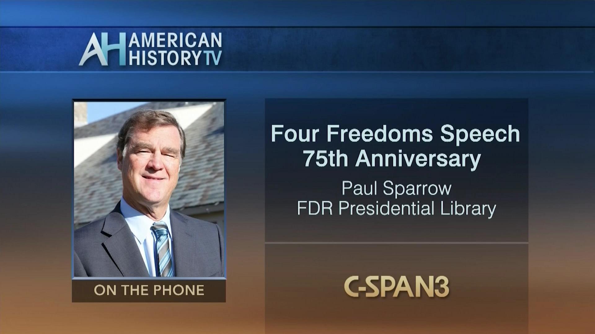 President Franklin Roosevelt 's Four Freedoms Speech 75th Anniversary